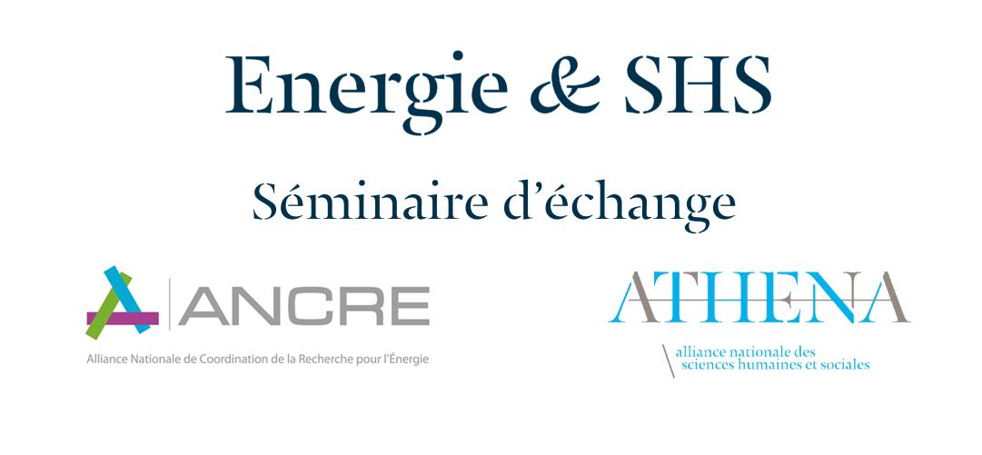 Seminaire ANCRE - ATHENA - Energies et SHS
